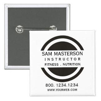 Circle & Half Company Professional  Business 2 Inch Square Button
