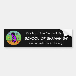 Circle of the Sacred Drum School of Shamanism Bumper Sticker