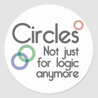 Circles. Not just for logic anymore. Round Sticker