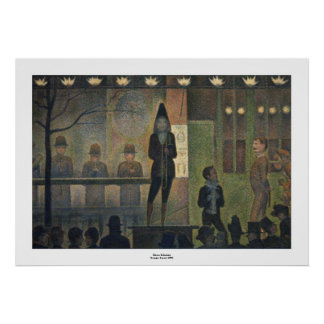 Circus Sideshow by Georges Seurat Poster