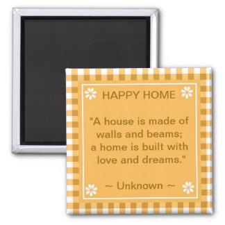 Citation inspirée - maison heureuse magnet carré