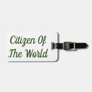 Citizen of the World Luggage Tag