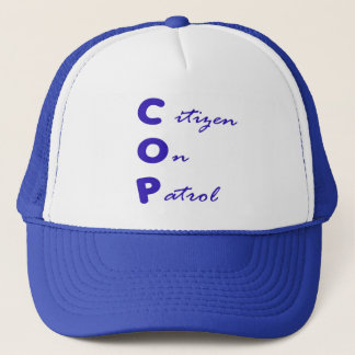Citizen On Patrol Trucker Hat