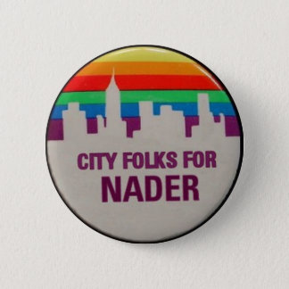 City Folks for Nader 2 Inch Round Button