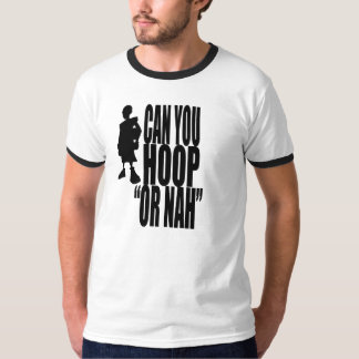 "City Of Hoops: Hoop ""Or Nah"" T-Shirt"