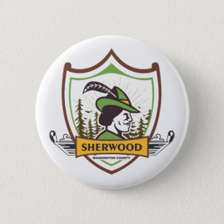 City of the Month: Sherwood 2 Inch Round Button