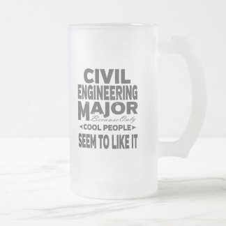 Civil Engineer College Major Cool People Frosted Glass Beer Mug