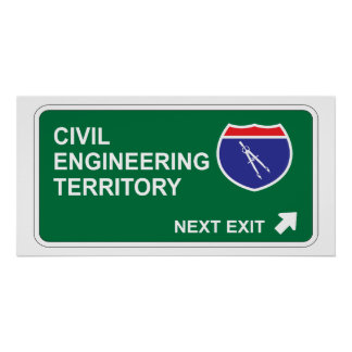 Civil Engineering Next Exit Poster