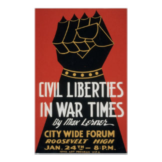 Civil Liberties in War Times Poster