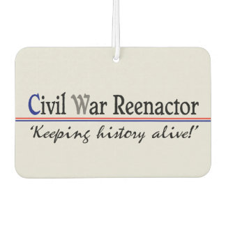"""""""Civil War Reenactor"""" Air Freshener"""