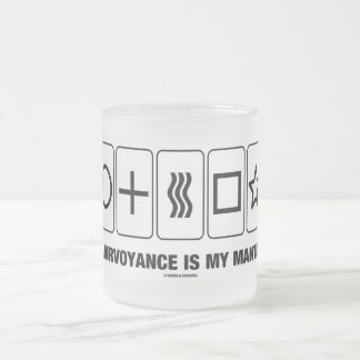 Clairvoyance Is My Mantra (Psyche Humor) Frosted Glass Coffee Mug