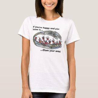 Clam your ants custom T-shirt/Apparel T-Shirt