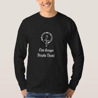 Clan Gregor Despite Them! T-Shirt
