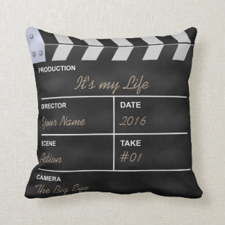 "Clapperboard cinema ""It's my Life"" Pillow"