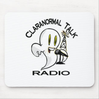 Claranormal Talk Radio Stuff Mouse Pad