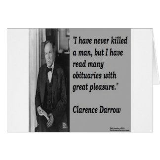 Clarence Darrow & Obituary Quote Card