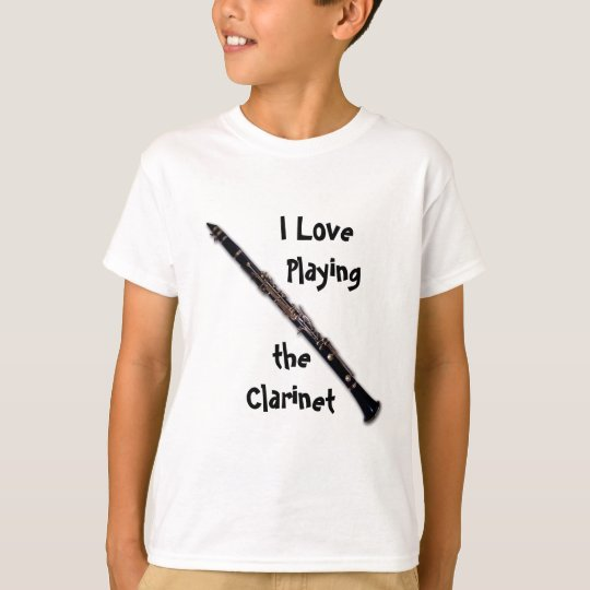 Clarinet Shirt - I Love Playing the Clarinet