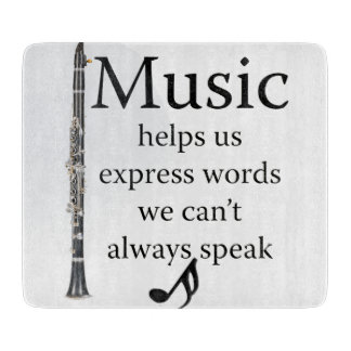 Clarinets Music Helps Us Express Words Kitchen Cutting Boards