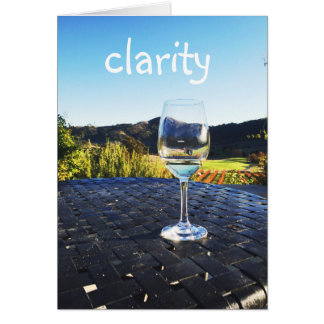 Clarity    Motivational Quote    Wine Glass    Card