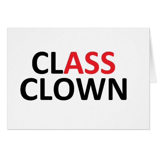 Class clown card