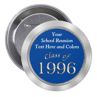 Class of 1996 PERSONALIZE Your School Name, Colors 3 Inch Round Button