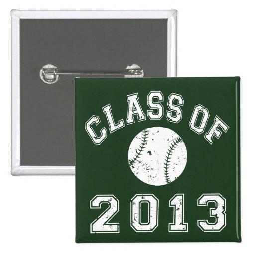 Class Of 2013 Baseball - White 2 Inch Square Button