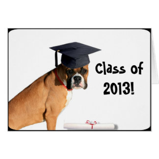 Class of 2013  Boxer greeting card
