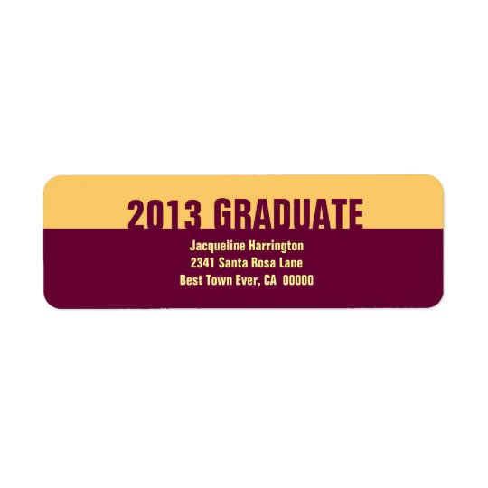 Class of 2013 or ANY YEAR Graduation Gold Maroon 2 Return Address Label