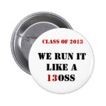 Class of 2013 stickers pinback button