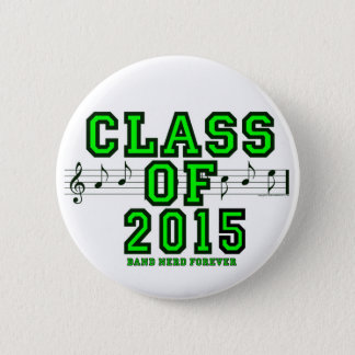 Class Of 2015 2 Inch Round Button