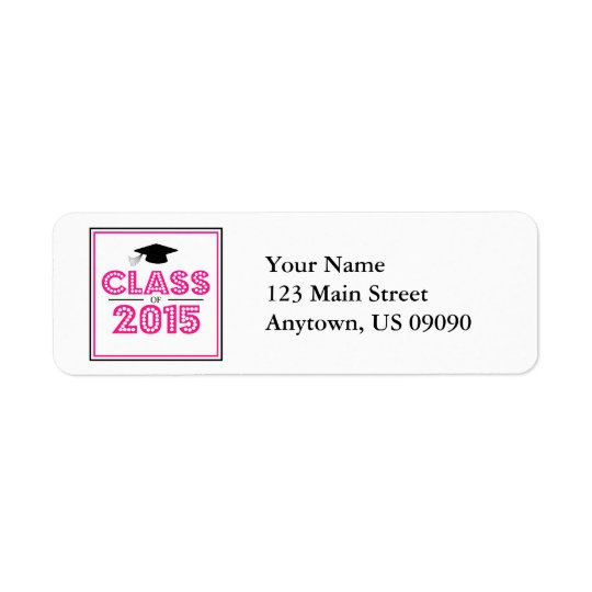 Class Of 2015 Return Address Labels (Hot Pink)