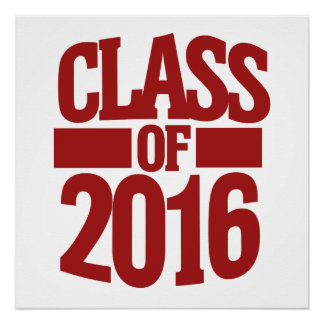 Class of 2016 perfect poster