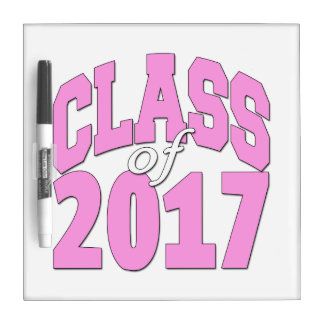 Class of 2017 pink dry erase board