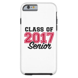 Class of 2017 Senior Tough iPhone 6 Case