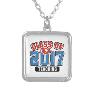 Class Of 2017 Teaching Silver Plated Necklace