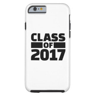 Class of 2017 tough iPhone 6 case