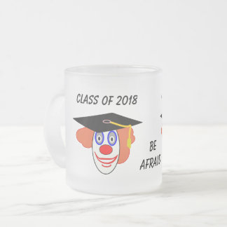 Class of 2018 Clown Frosted Glass Coffee Mug