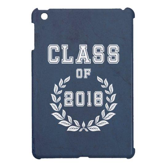 Class of 2018 iPad mini cases