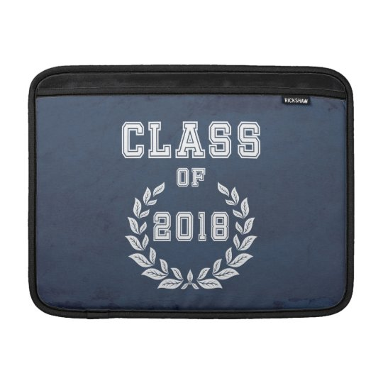 Class of 2018 MacBook sleeve
