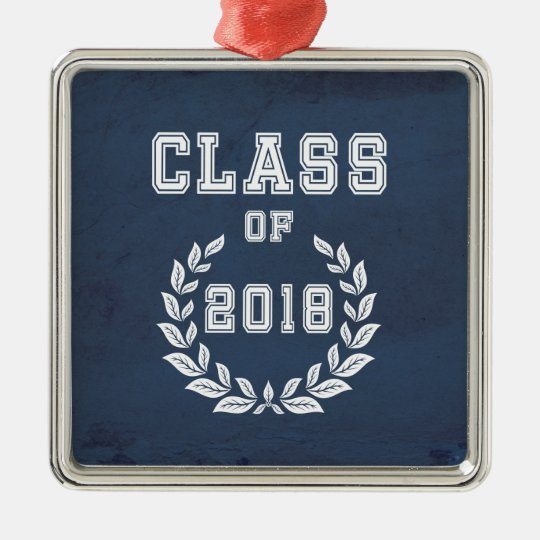 Class of 2018 metal ornament