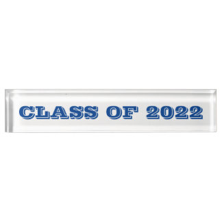 Class of 2022 Blue Font Clear Paperweight by Janz Desk Name Plate