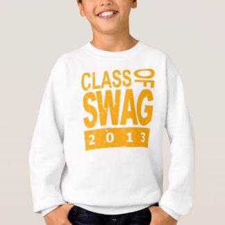 Class Of SWAG 2013 Sweatshirt