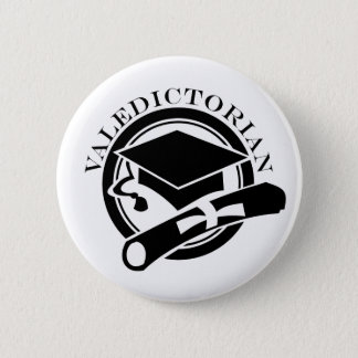 Class Valedictorian Gift 2 Inch Round Button
