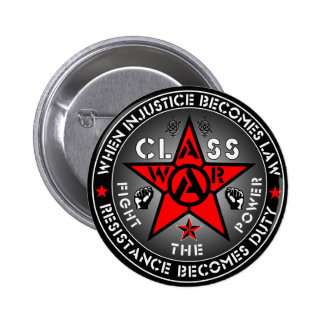 CLASS WAR - Fight The Power 2 Inch Round Button