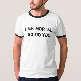 Classic being Mortal T - Shirt. T-Shirt