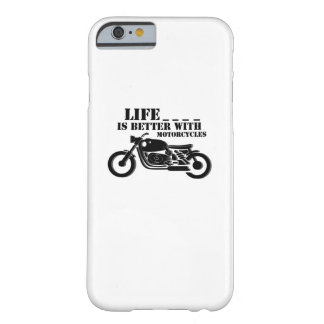 Classic Biker  Life is Better with Motorcycle Barely There iPhone 6 Case