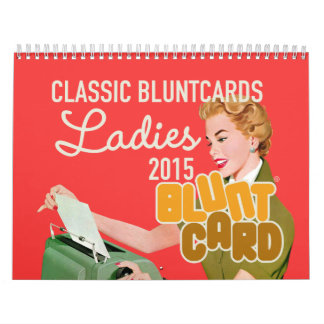 Classic Bluntcards featuring lovely ladies Calendar