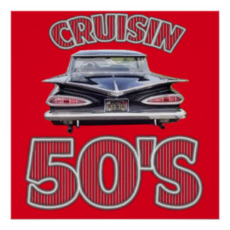 Classic Cars Cruisin Fifties Poster. Poster