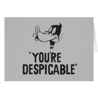 "Classic DAFFY DUCK™ ""You're Despicable"" Card"