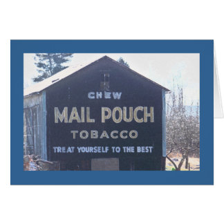 Classic Mail Pouch Advertisement on a Barn Card